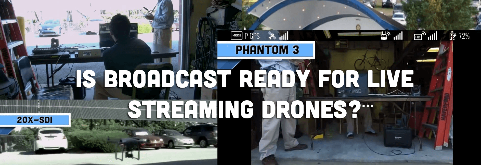 Live Streaming with DJI Phantom 3 Drone to YouTube LIve