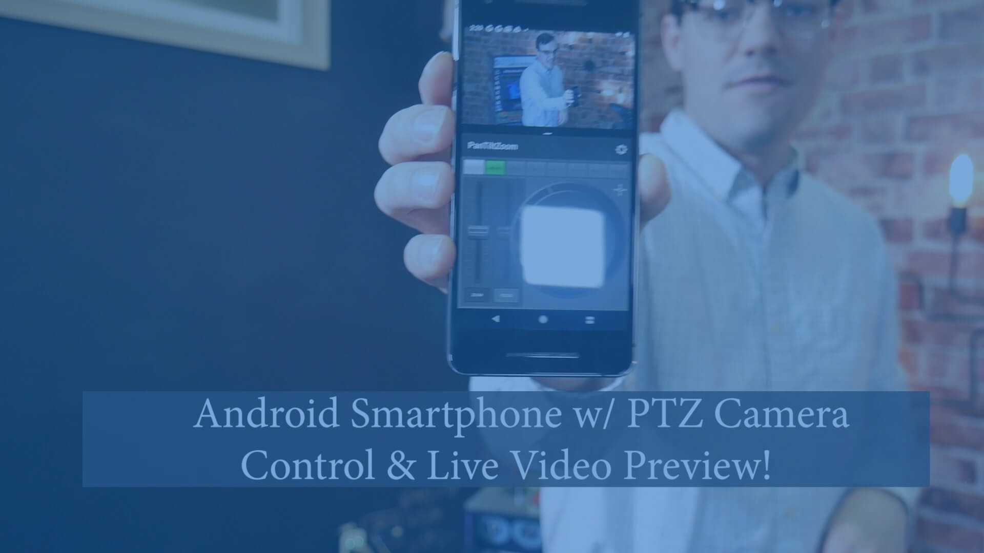 Android PTZ Camera Controls with Live Video Preview