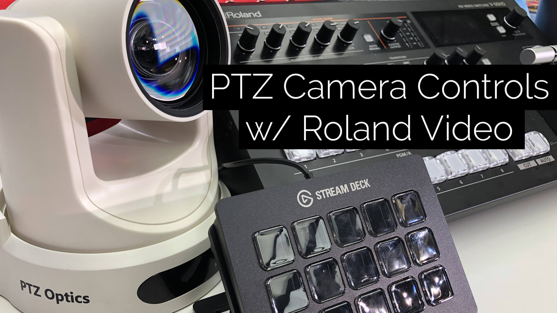 PTZ Camera Control with Roland Video Switchers