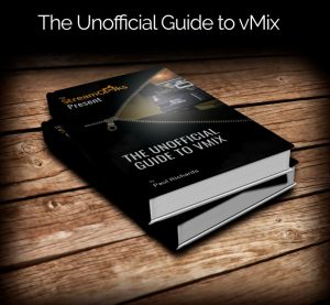 The Unofficial Guide to vMix