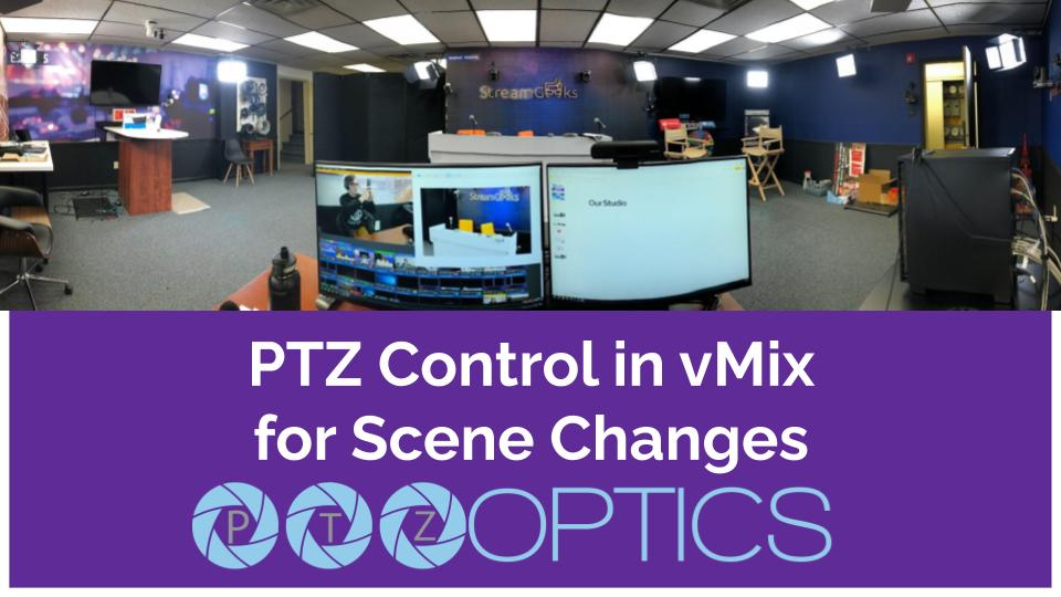PTZ Control in vMix for Scene Changes